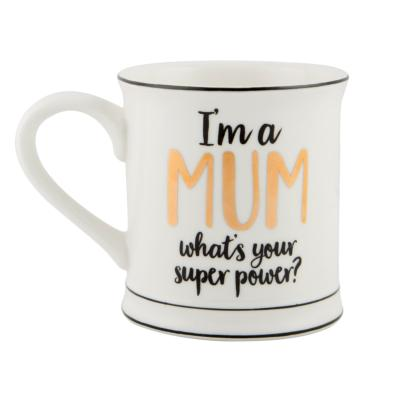 Mug I'm a mum what's you super power ?